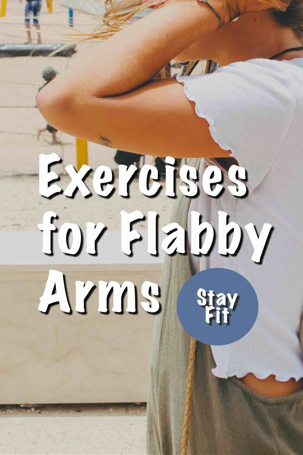 A woman doing exercises for Flabby Arms