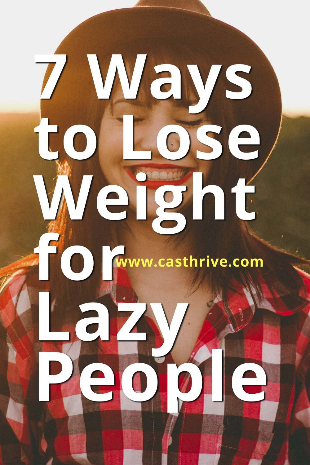 The lazy ways to lose weight.